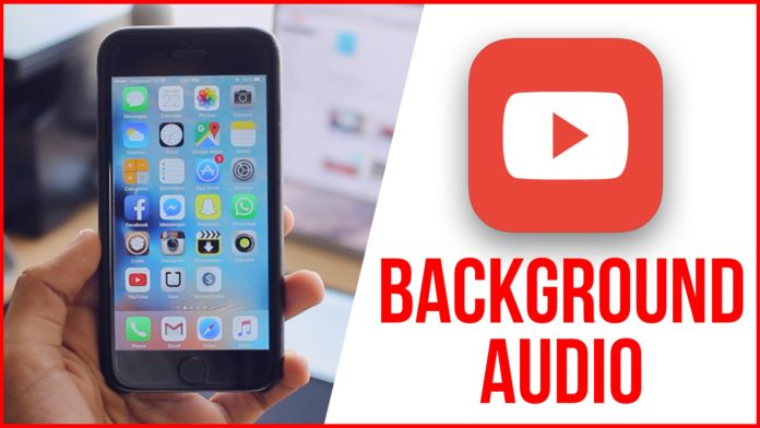 how to play youtube videos in background on iphone
