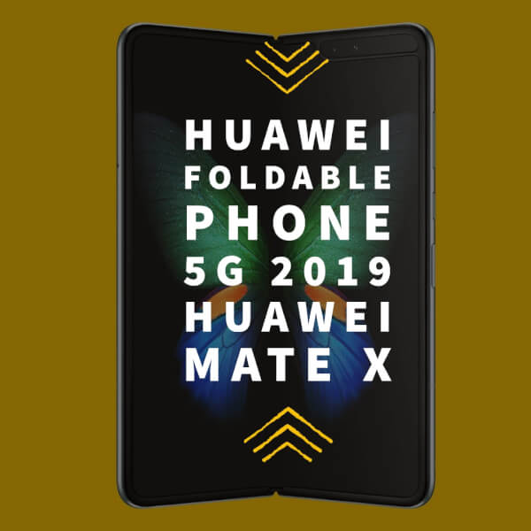 Huawei foldable phone in 2019
