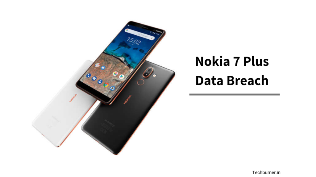 HMD Global Nokia 7 Plus Date Breach