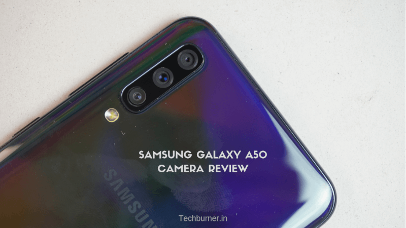 Samsung Galaxy A50 Camera Review