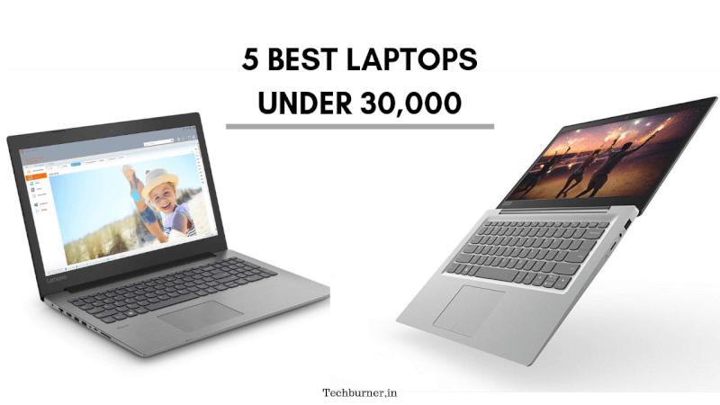 Best laptops under 30,000