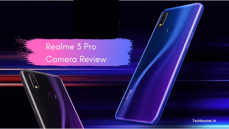 Realme 3 Pro Camera Review