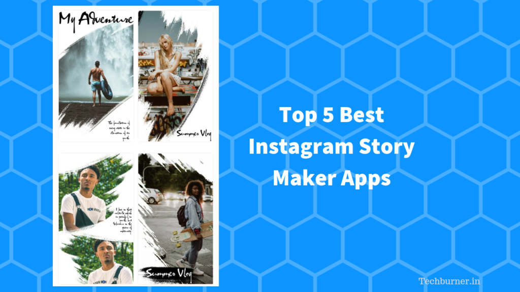 Top 5 Best Instagram Story Maker Apps