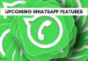 upcoming whatsapp features
