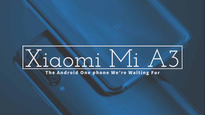 Xiaomi Mi A3. Android One.