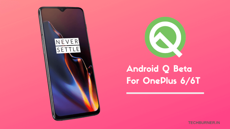 OnePlus 6T android Q update