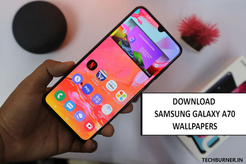 Download Samsung Galaxy A70 Wallpapers Download Here Techburner
