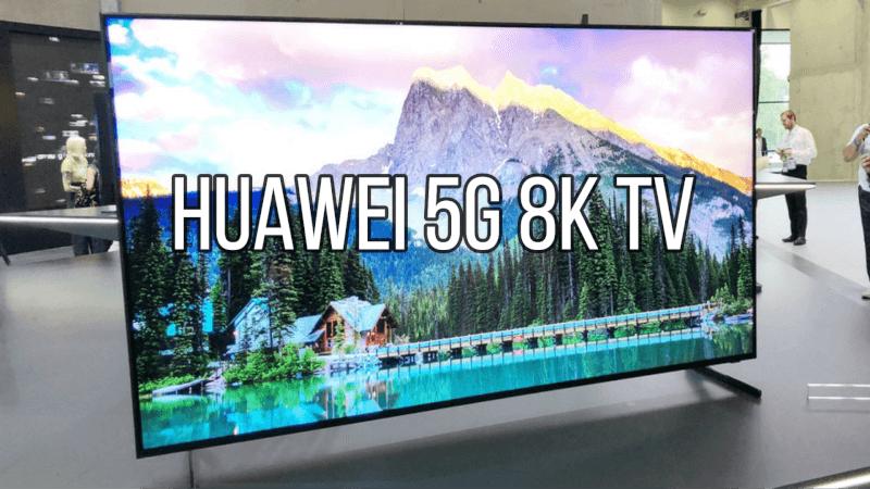 huawei 5g tv, huawei 8k 5g tv