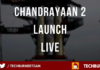 Chandrayaan-2 live launch update
