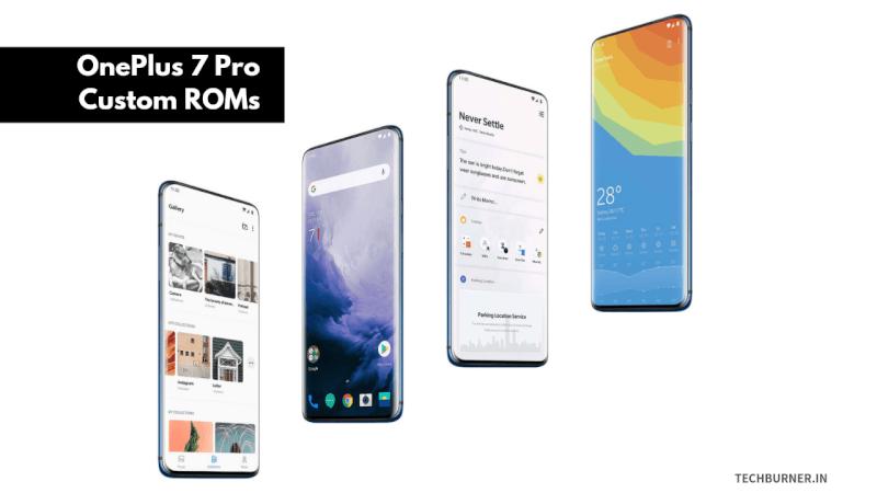 Custom ROM for Oneplus 7 pro