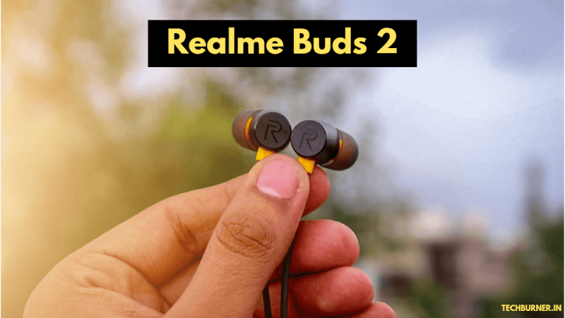 Realme Buds 2 Review