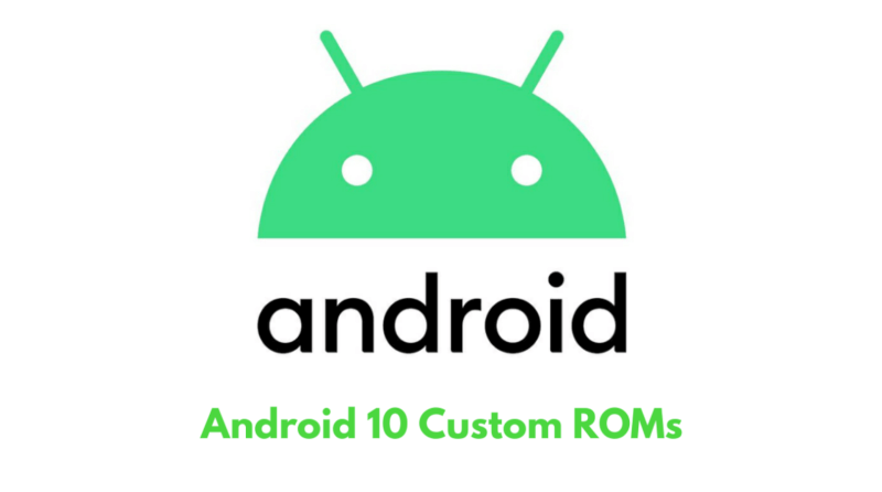 Android 10 custom roms, lineageos 17.0