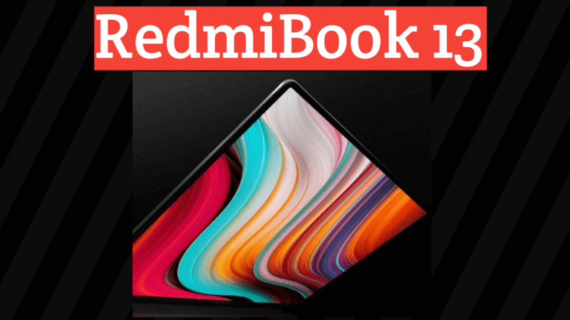 Xiaomi redmibook 13, xiaomi redmibook 13 features, redmibook 13 launch date in India, redmibook 13 price in India, redmibook 13 specs