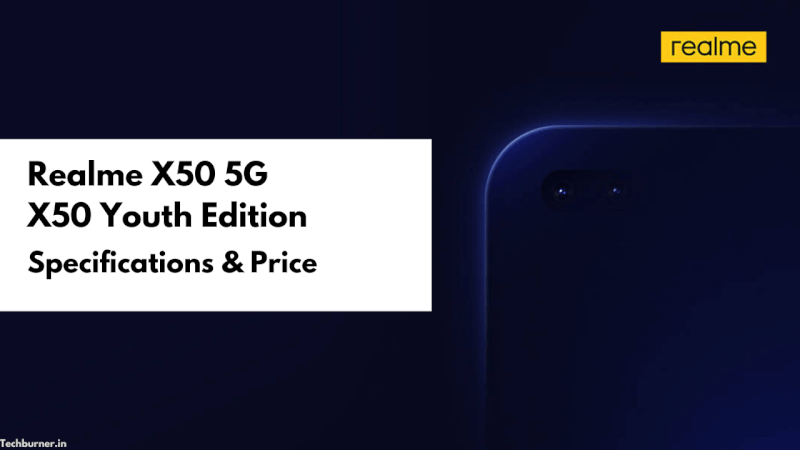 Realme X50 Specifications, Realme X50 Price