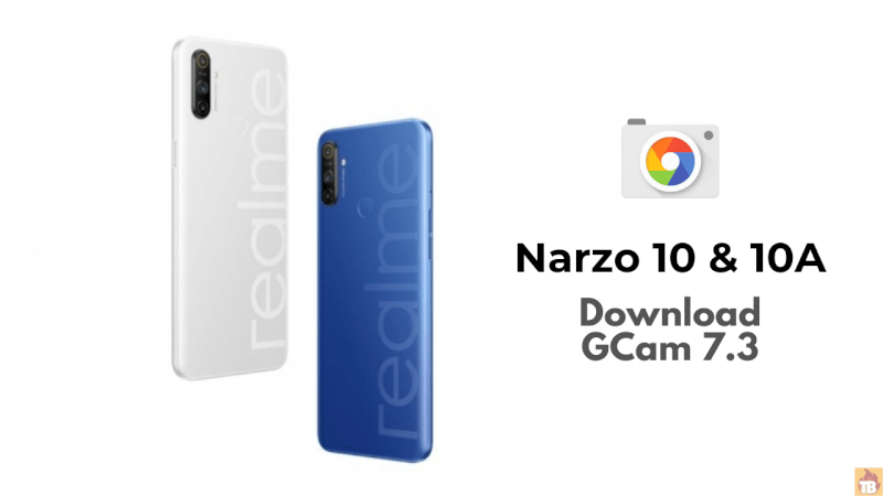 download GCam 7.3 APK for realme narzo 10, How to install Google Camera on realme narzo 10, Download GCam 7.3 for realme narzo 10, GCam 7.3 for realme narzo 10, Install Google Camera on realme narzo 10a,