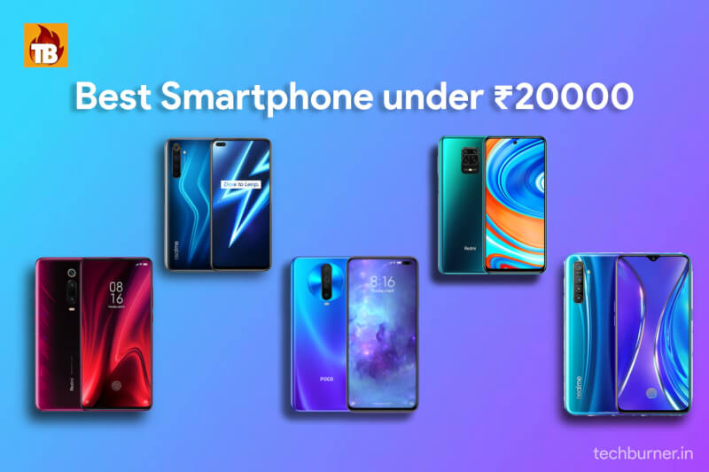 Top 5 Best Smartphone under Rs 20,000 in India May 2020, best camera phone under Rs 20,000