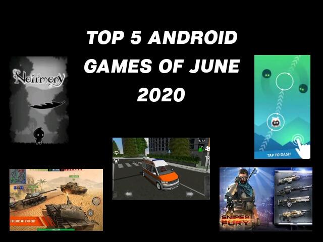 top 5 games of june, top 5 games june 2020, top 5 offline games, best 5 games of june 2020, best 5 games