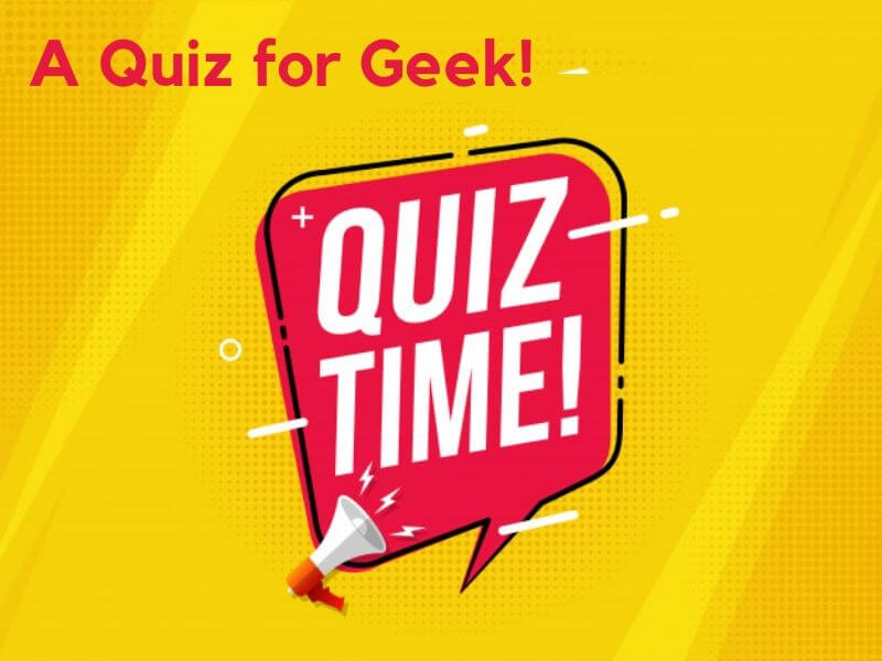 A Tech Geek Quiz!