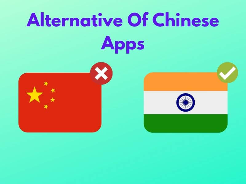 best alternative of chinese mobile apps,best chinese apps alternatives, best alternatives to chinese mobile apps, best Indian alternative for tiktok, best Indian alternative for chinese apps, alternative of chinese apps in India