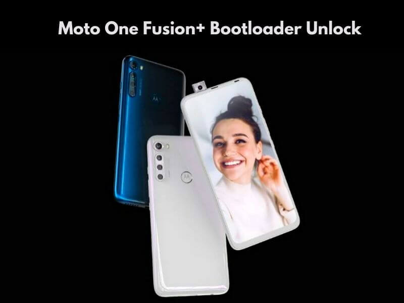 How to Unlock Bootloader of Motorola One Fusion+, how to root motorola one fusion+