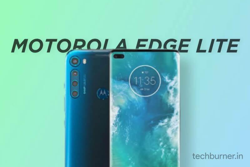 Motorola edge lite specs, Motorola Edge Lite launch date in India, Motorola Edge Lite price in India