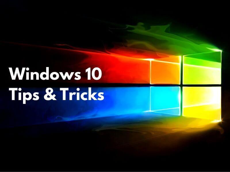 top 10 windows 10 tricks, top 10 windows 10 tips, best 10 windows 10 tricks, windows 10 new tricks, windows 10 tips