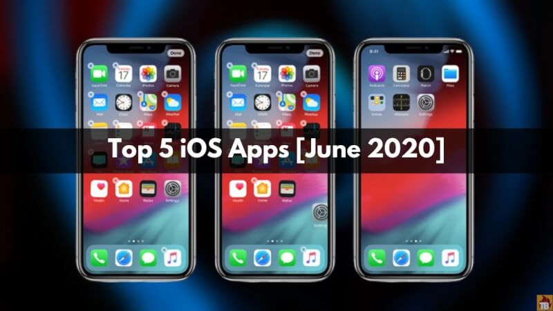 top 5 ios apps of june, top 5 free ios apps 2020, best 5 apps for iOS, best 5 apps of iphone, top 5 ios apps of 2020