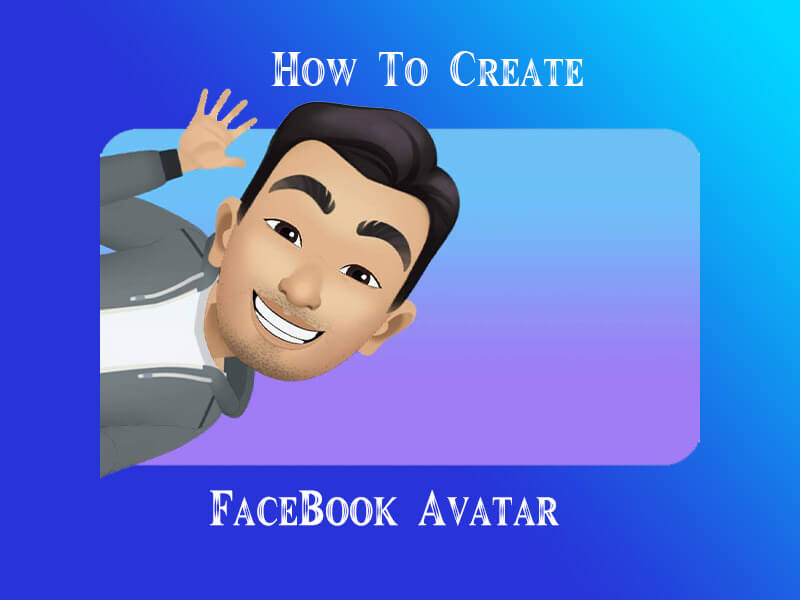 how to create facebook avatar, create new facebook avatar, how to make facebook avatar, create avatar from photo, facebook new avatar feature