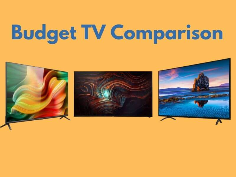 OnePlus tv y vs Realme tv, OnePlus tv y vs mi tv 4a pro, OnePlus tv vs realme tv specs, oneplus tv vs realme tv price, OnePlus tv vs mi tv 4a pro features