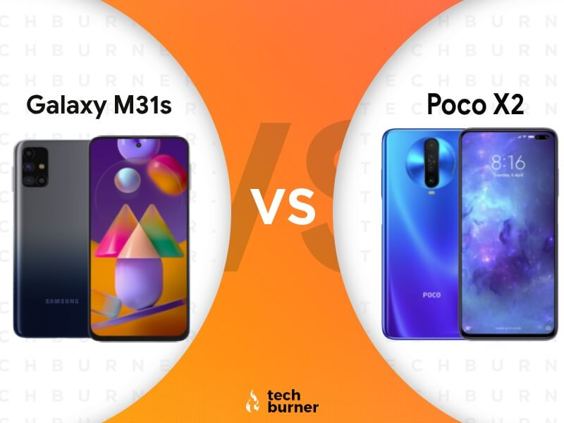 Samsung galaxy m31s vs poco x2, Samsung galaxy m31s vs poco x2 price, Samsung galaxy m31s vs poco x2 specs, Samsung galaxy m31s vs poco x2 features, Samsung galaxy m31s launched