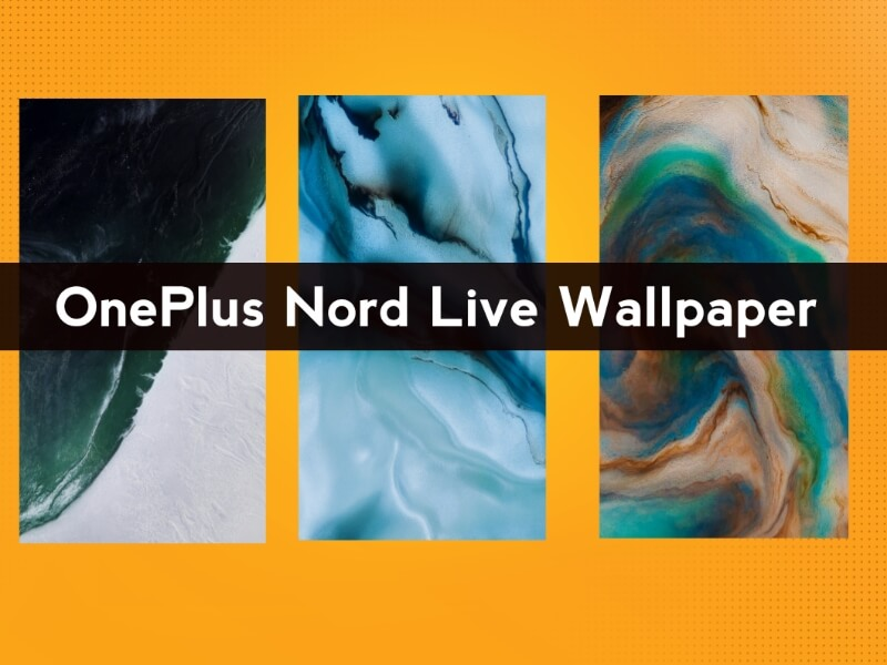 OnePlus Nord Live Wallpaper, OnePlus Nord Live Wallpaper Download, how to download OnePlus Nord Live Wallpaper, How To Install OnePlus Nord Live Wallpaper, install oneplus nord live wallpaper,