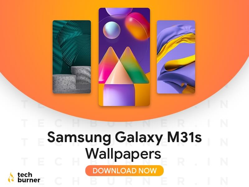 Download Samsung Galaxy M31s Stock Wallpapers Now Techburner