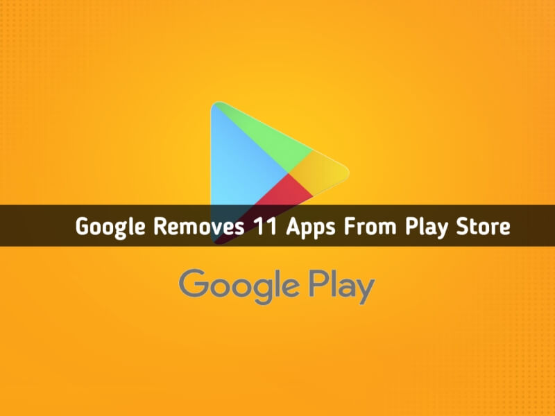 google removed joker malware apps, google removes apps, google removes apps from play store, apps removed from Google Play Store, google removes 11 apps