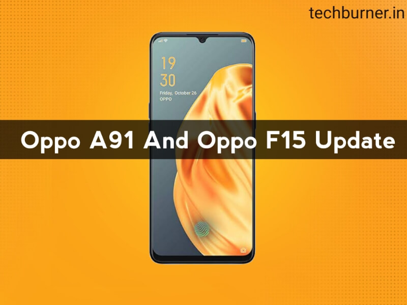 oppo f15 android update, oppo a91 android update, oppo f15 coloros 7 update, oppo a91 coloros 7 update, oppo f15 new update