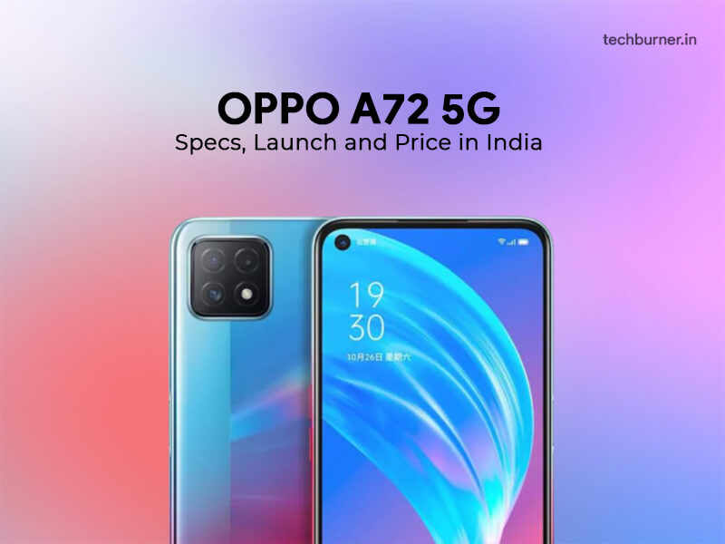oppo a72 5g, oppo a72 5g specs, oppo a72 5g features, oppo a72 5g price in India, oppo a72 5g launch in India