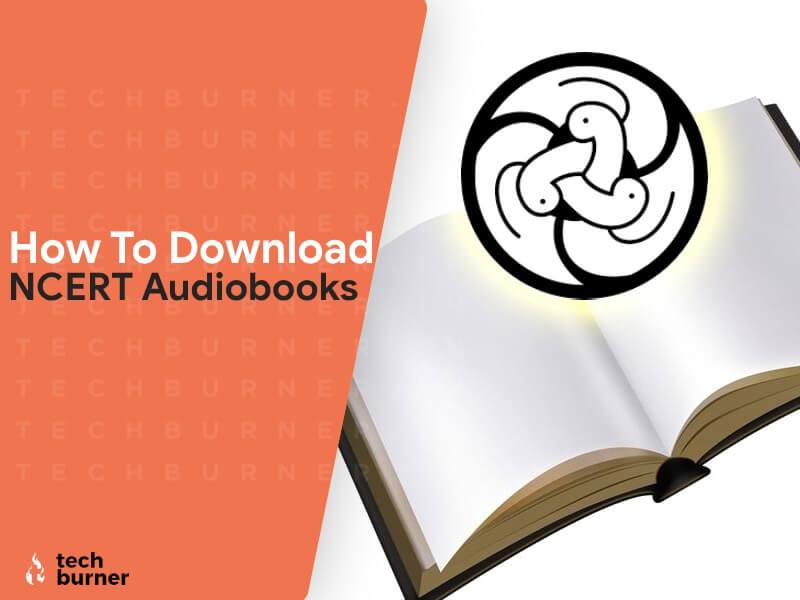 how to download ncert audiobooks, download ncert audiobooks, ncert audiobooks download, ncert audiobooks available, download ncert audiobooks for class