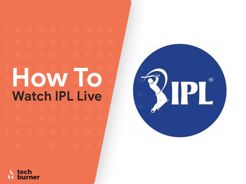 how to watch ipl 2020, how to watch ipl live 2020, watch ipl live 2020, watch ipl live in 2020, how to watch ipl live in 2020