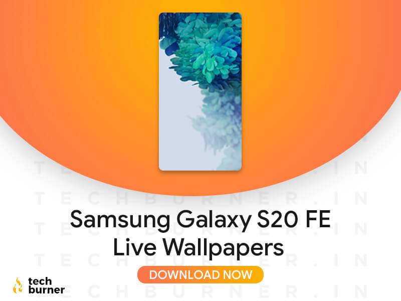 Download Samsung Galaxy S20 Fe Live Wallpaper High Resolution Techburner