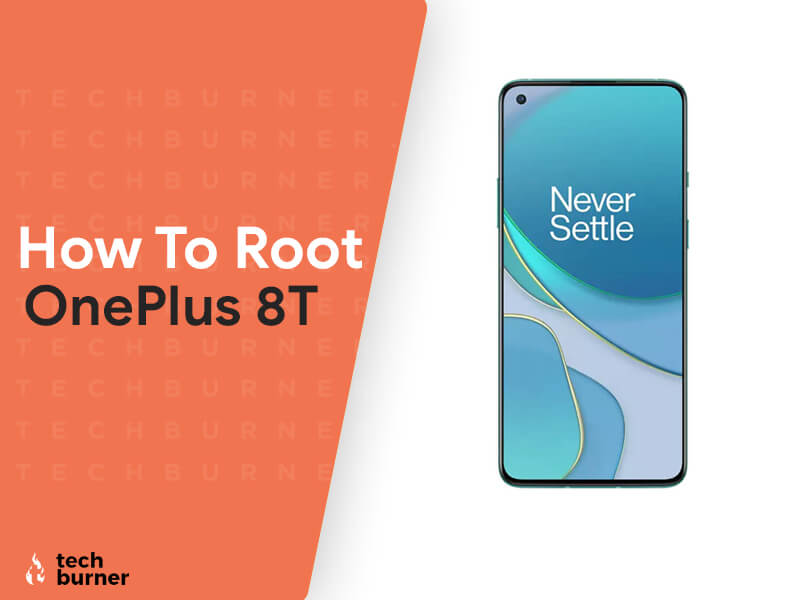 how to root oneplus 8t, root oneplus 8t, unlock bootloader oneplus 8t, how to unlock bootloader in oneplus 8t, how to root and unlock bootloader in oneplus 8t