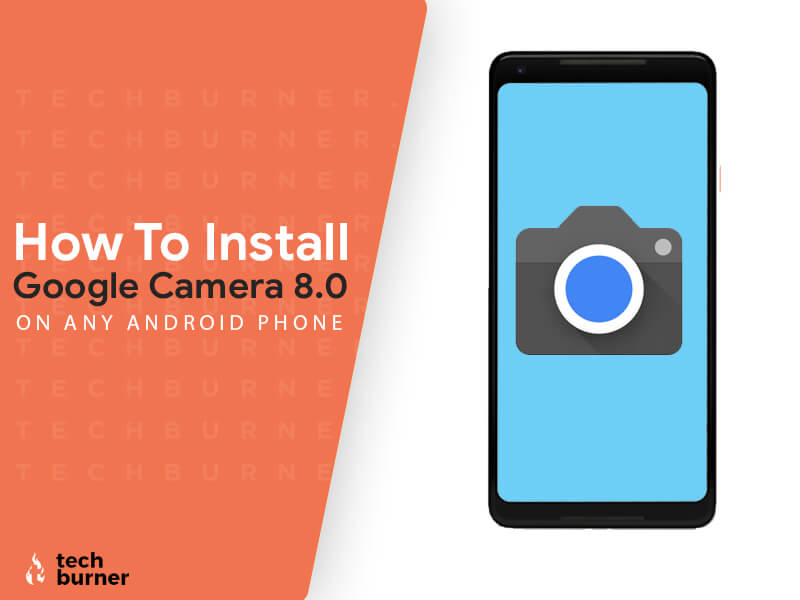 google camera 8.0, how to install google camera 8.0, how to install google camera 8.0 on any android phone, how to download google camera 8.0, how to download google camera 8.0 on any android phone, gcam 8.0, gcam 8.0 apk