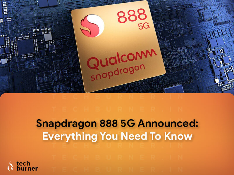 snapdragon 888 5g, snapdragon 888 announced, snapdragon 888 specs, snapdragon 888 vs snapdragon 875, snapdragon 888 upcoming devices