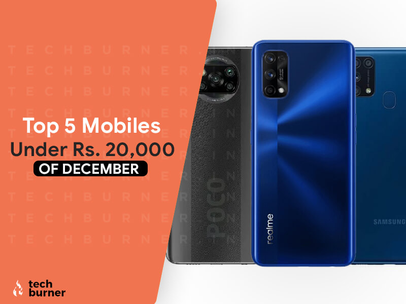 top 5 smartphones under 20000, top 5 smartphones under 20000 in 2020, best 5 smartphones under 20000, top 5 mobiles under 20000 in december 2020, top 5 smartphones under 20000 december 2020
