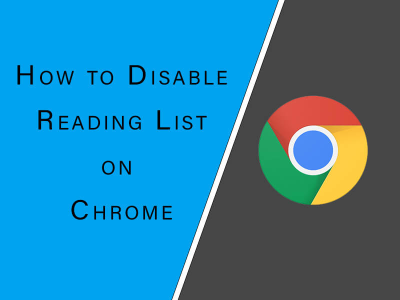 how to disable reading list on chrome, hide reading list on chrome, how to hide reading list on google chrome, google chrome reading list hide, hide google chrome reading list, reading list disble on chrome