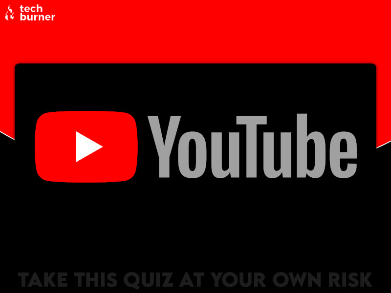 tb quiz, techburner quiz, yt quiz, youtube quiz,