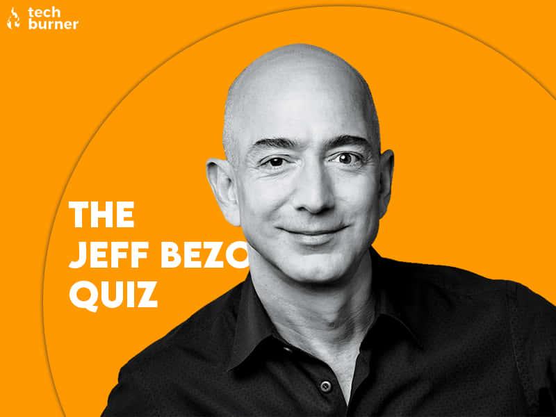 jeff bezos quiz, jeff bezos, techburner quiz, tb quiz, quiz, jeff, bezos, jeff bezos