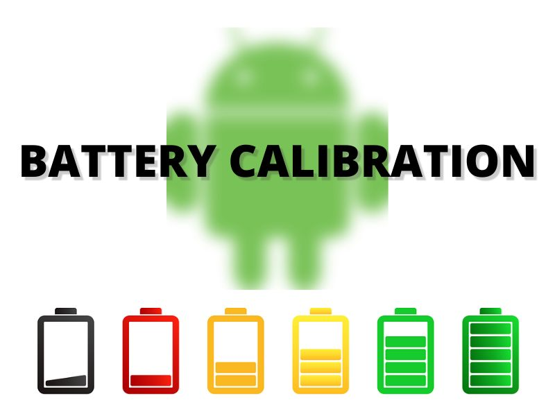 How to calibrate battery on android